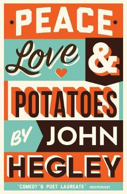 Peace, Love & Potatoes (Paperback)