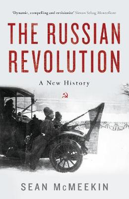 The Russian Revolution: A New History (Hardback)