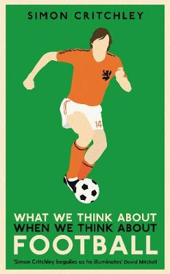 What We Think About When We Think About Football (Paperback)