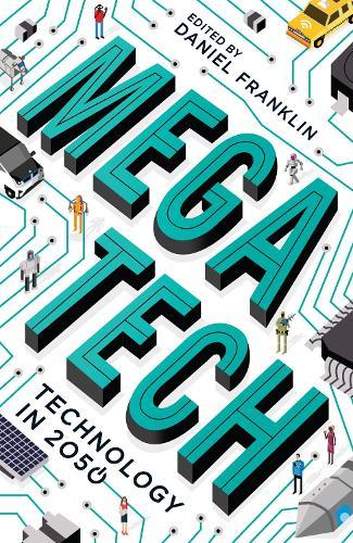 Megatech: Technology in 2050 (Paperback)