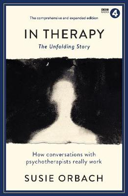 In Therapy: The Unfolding Story - Wellcome (Paperback)