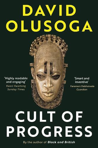 The Cult of Progress - Civilisations (Paperback)