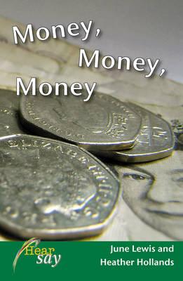 Money, Money, Money: Stage 1 - Hearsay (Paperback)