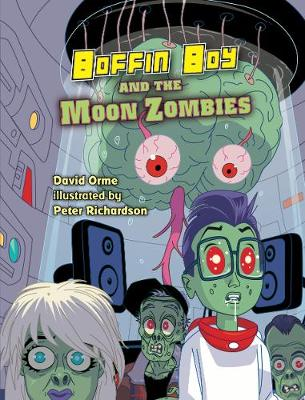 Boffin Boy And The Moon Zombies: Set 3 - Boffin Boy (Paperback)