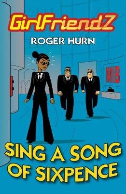 Sing A Song of Sixpence - GirlFriendZ (Paperback)