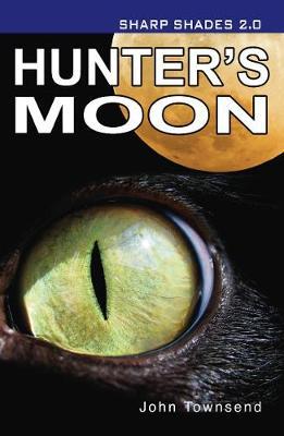 Hunter's Moon (Sharp Shades 2.0) - Shades 2.0 (Paperback)