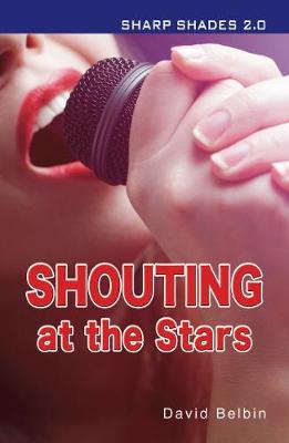 Shouting at the Stars - Shades 2.0 (Paperback)