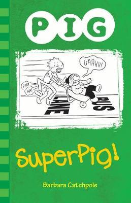 Superpig! - PIG (Paperback)