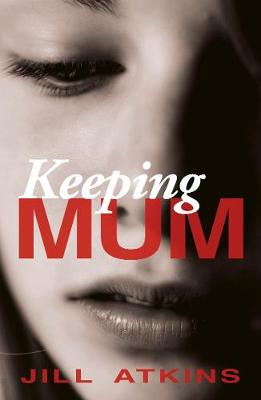 Keeping Mum - Reluctant Teenage Fiction (Paperback)