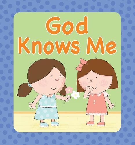 God Knows Me (Board book)