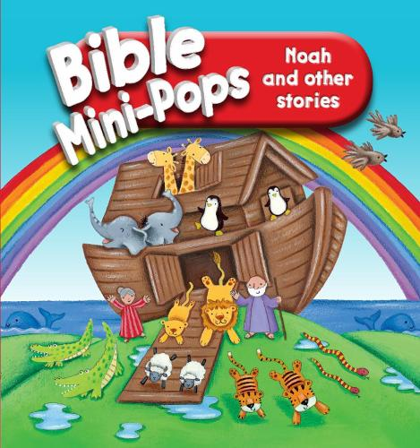 Noah and Other Stories - Bible Mini-Pops (Hardback)
