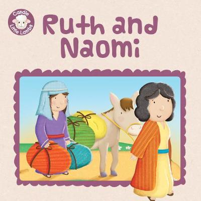 Ruth and Naomi - Candle Little Lambs (Paperback)