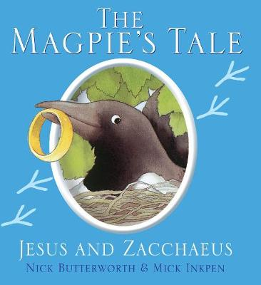 The Magpie's Tale - Animal Tales (Paperback)