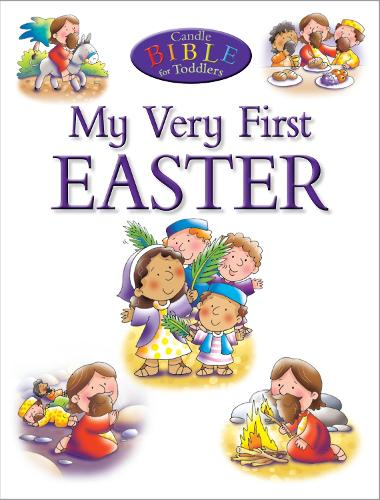 My Very First Easter - Candle Bible for Toddlers (Paperback)