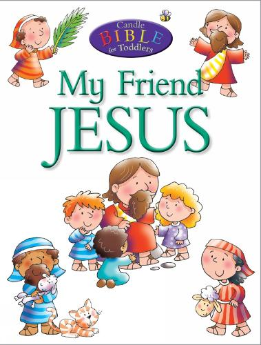 My Friend Jesus - Candle Bible for Toddlers (Paperback)