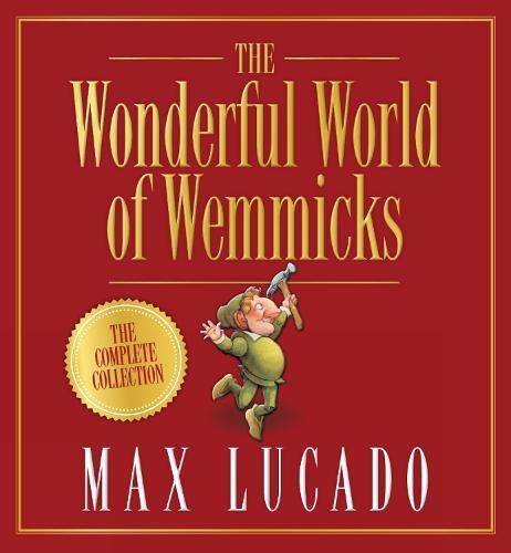 The Wonderful World of Wemmicks (Hardback)