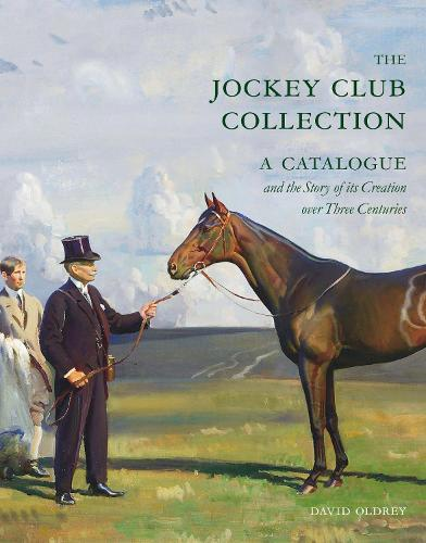 The Jockey Club Collection: A Catalogue and the Story of its Creation over Three Centuries (Hardback)