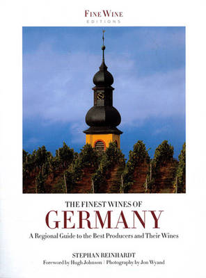 The Finest Wines of Germany: A Regional Guide to the Best Producers and Their Wines (Paperback)