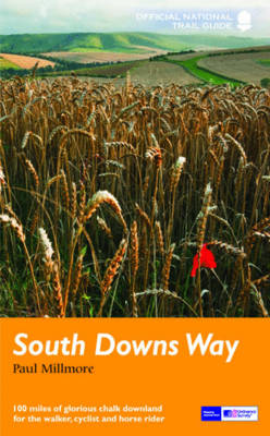 South Downs Way: National Trail Guide - National Trail Guide (Paperback)