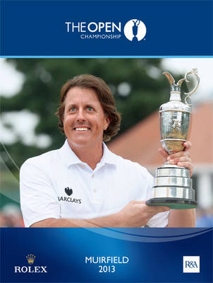 The Open Championship 2013: The Official Story (Hardback)