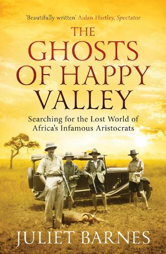 The The Ghosts of Happy Valley (Paperback)