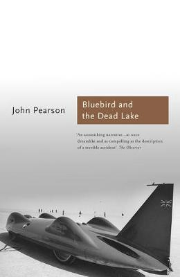 The The Bluebird and the Dead Lake (Paperback)