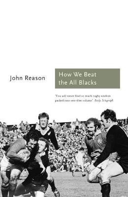 How We Beat the All Blacks: The 1971 Lions Speak - Sports Classics (Paperback)