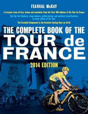 The The Complete Book of the Tour de France (Paperback)
