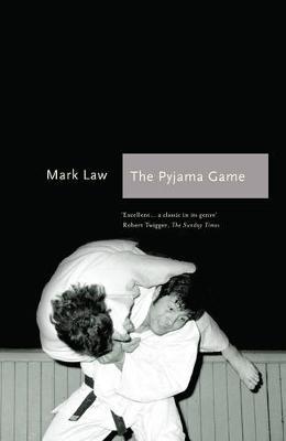 The Pyjama Game: A Journey into Judo (Paperback)