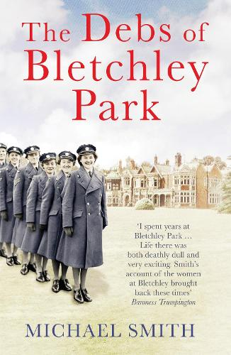 The Debs of Bletchley Park (Paperback)