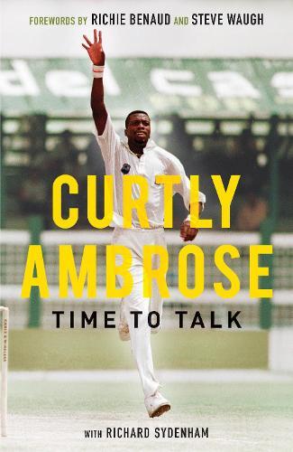 Sir Curtly Ambrose: Time to Talk (Hardback)