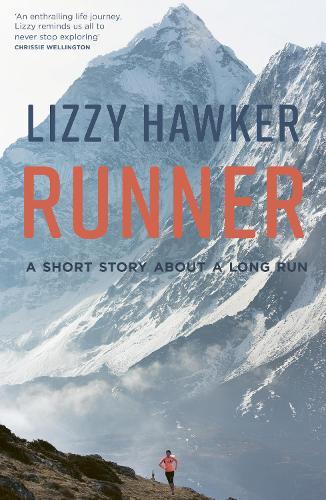 Runner: A short story about a long run (Paperback)