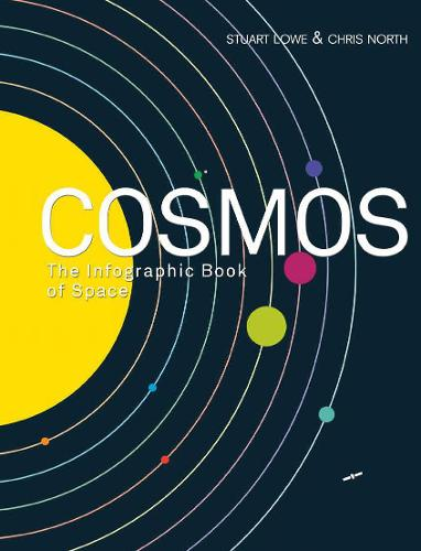 Cosmos: The Infographic Book of Space (Paperback)