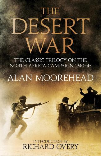 The Desert War: The classic trilogy on the North African campaign 1940-1943 (Hardback)