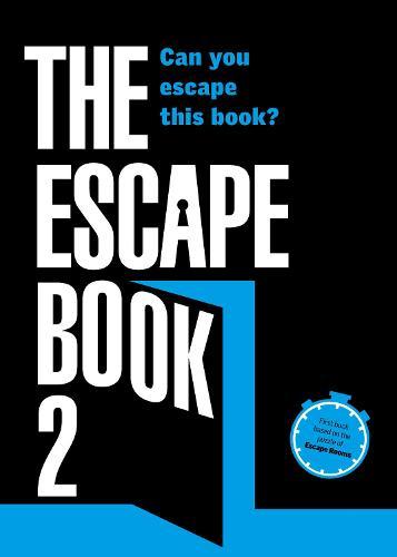 The Escape Book 2: Can you escape this book? (Paperback)