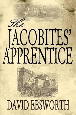 The Jacobites' Apprentice (Paperback)