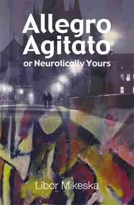 Allegro Agitato or Neurotically Yours (Paperback)