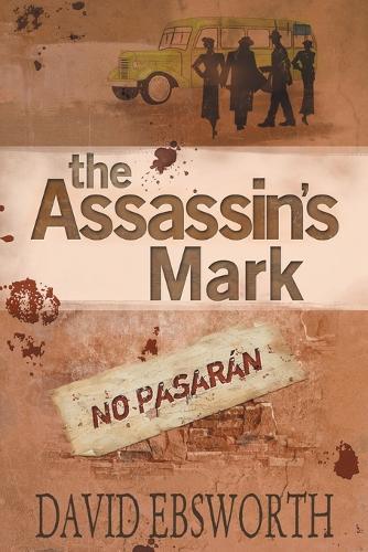 The Assassin's Mark: A Novel of the Spanish Civil War - Jack Telford Mystery (Paperback)