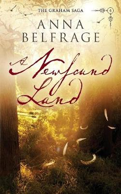 A Newfound Land - The Graham Saga 4 (Paperback)