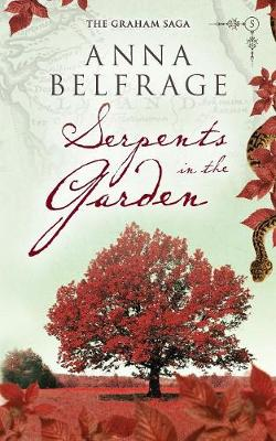 Serpents in the Garden - The Graham Saga 5 (Paperback)