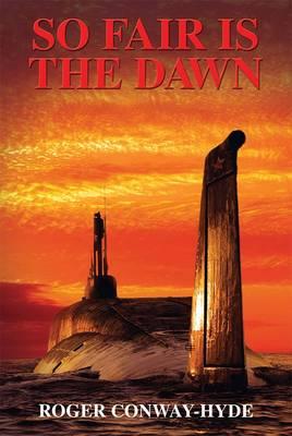 So Fair is the Dawn - Black Flag Trilogy 3 (Paperback)