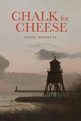 Chalk for Cheese: Volume 1 (Paperback)
