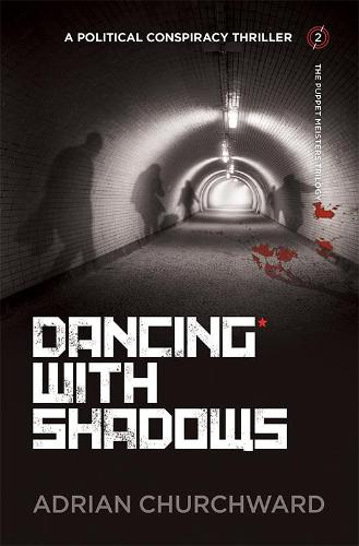 Dancing With Shadows - The Puppet Meisters Trilogy 2 (Paperback)
