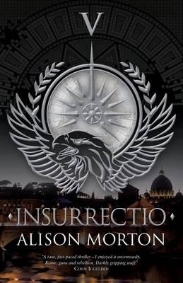 INSURRECTIO - The Roma Nova Series 5 (Paperback)