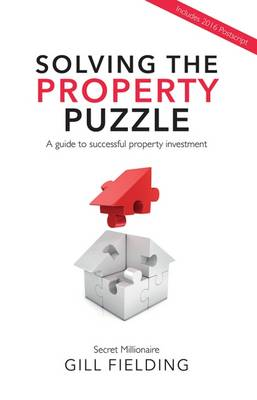 Solving the Property Puzzle (Paperback)