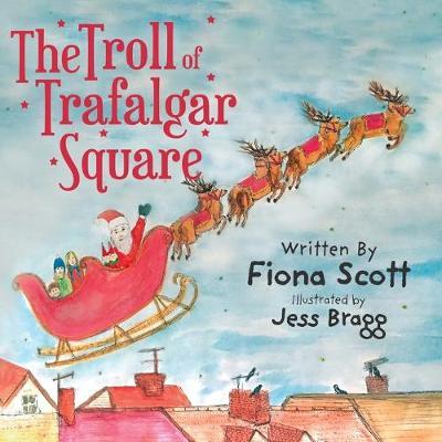 The Troll of Trafalgar Square (Paperback)