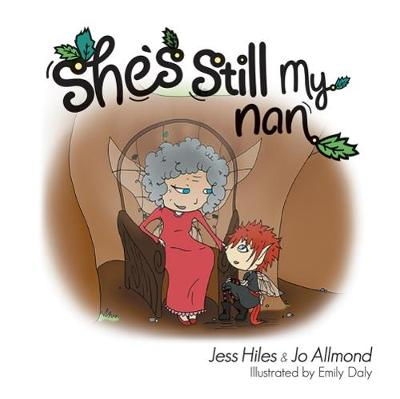 She's Still My Nan - Jess the Goth Fairy 3 (Paperback)