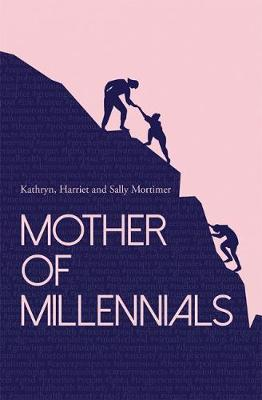 Mother of Millennials (Paperback)