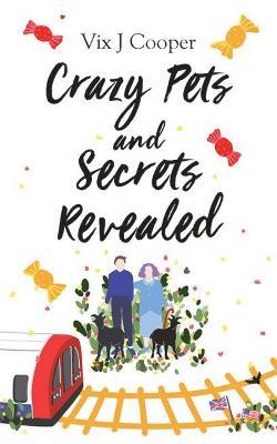 Crazy Pets and Secrets Revealed (Paperback)
