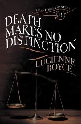 Death Makes No Distinction - A Dan Foster Mystery (Paperback)